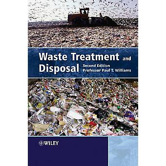 Waste Treatment and Disposal 2e by Williams