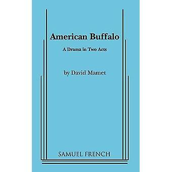 American Buffalo by Mamet & David