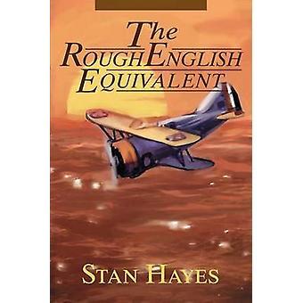 L'equivalente inglese approssimativo di Hayes & Stan