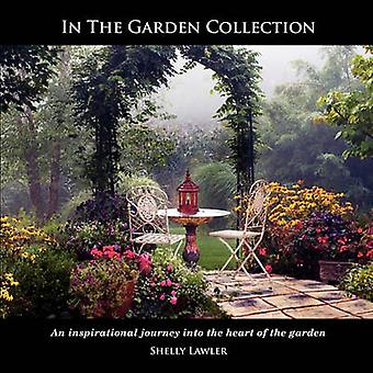 In The Garden Collection by Lawler & Shelly S