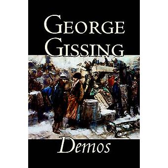 Demot George Gissing Fiction kirjallisuuden Gissing & George