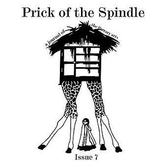 Prick of the Spindle Print Edition  Issue 7 by Reeser & Cynthia