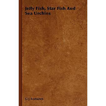 Gelée de poisson poisson étoiles et oursins par Romanes & G J