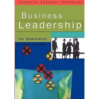Business Leadership by Shackleton & Viv