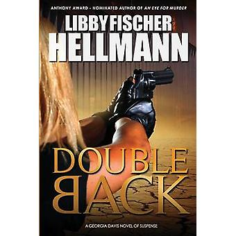 Doubleback por Hellmann & Libby Fischer