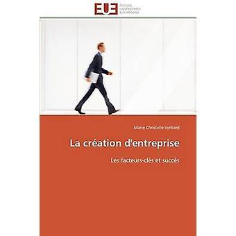 La cration dentreprise by VERBARDM
