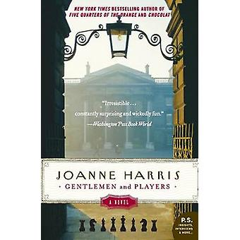 Gentlemen and Players by Joanne Harris - 9780060559151 Book