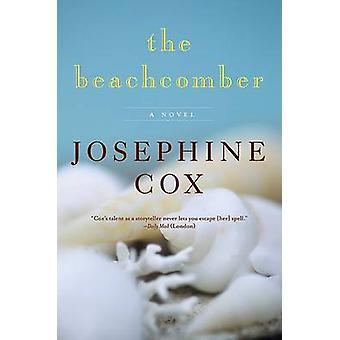 The Beachcomber by Josephine Cox - 9780061763311 Book
