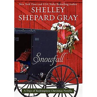 Snowfall - A Days of Redemption Christmas Novella by Shelley Shepard G