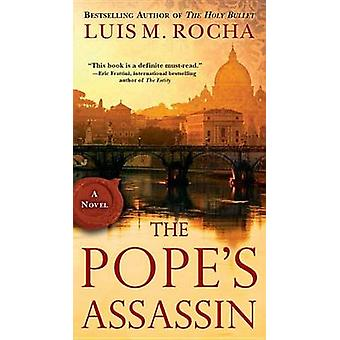 The Pope's Assassin by Luis Miguel Rocha - 9780515150179 Book