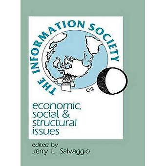 Information Society - Economic - Social - and Structural Issues by Jer
