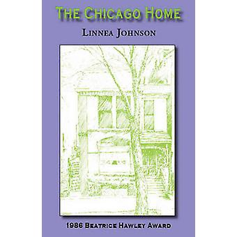 The Chicago Home by Linnea Johnson - 9780914086635 Book