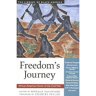 Freedom's Journey - African American Voices of the Civil War by Donald