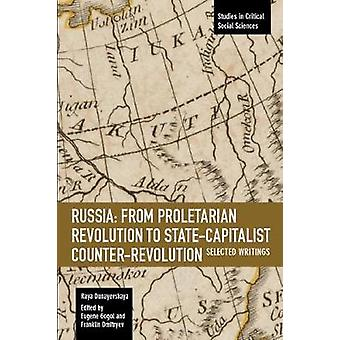 Russia - From Proletarian Revolution To State-capitalist Counter-revol