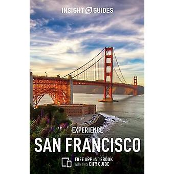 Insight Guides - Experience San Francisco by APA Publications Limited