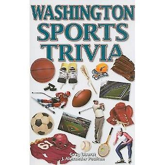 Washington Sports Trivia by J. Alexander Poulton - 9781897277515 Book