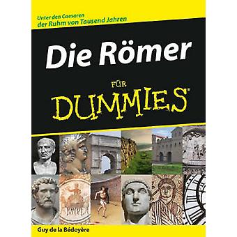 Die Romer Fur Dummies by Guy de la Bedoyere - Tina Kaufmann - 9783527