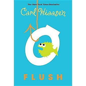 Flush by Carl Hiaasen - 9780375861253 Book
