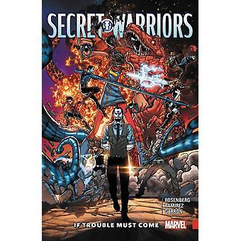 Secret Warriors Vol. 2 If Trouble Must Come por Matt Rosenberg