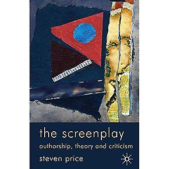 Das Drehbuch: Autorschaft, Theorie und Kritik