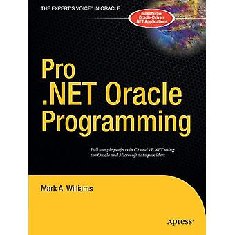 Pro .NET Oracle Programmering av Mark A. Williams - 9781590594254 Bok