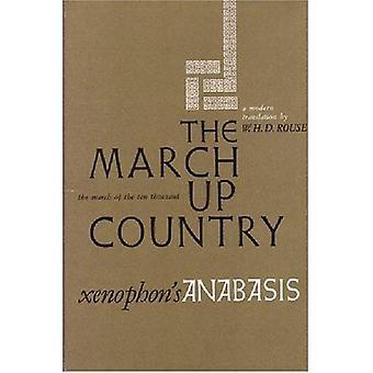 Maart land: Een vertaling van Xenophon's Anabasis (Ann Arbor Paperbacks)