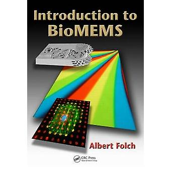 Introduction to BioMEMS by Albert Folch