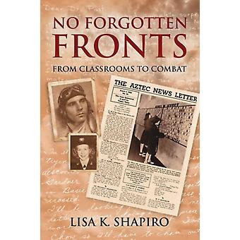 No Forgotten Fronts by Lisa K. Shapiro