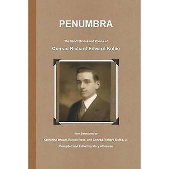 Penumbra by Kolbe & Conrad Richard Edward