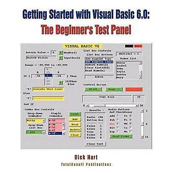 Getting Started With Visual Basic 6.0 The Beginners Test Panel by Hart & Dick