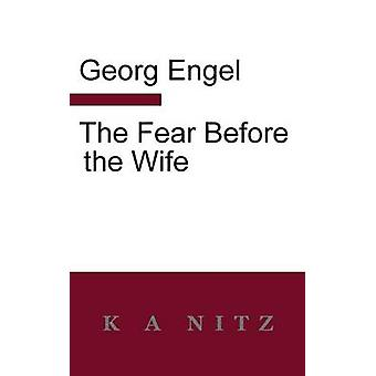 The Fear Before the Wife by Engel & Georg Julius Leopold