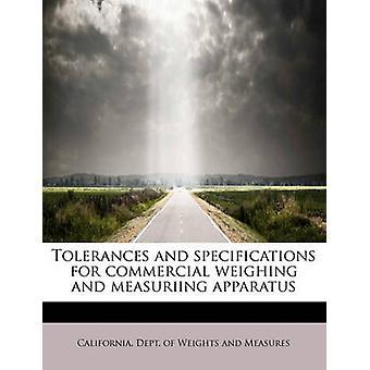 Toleranser og spesifikasjoner for kommersiell veiing og measuriing apparater av Dept. av vekter og tiltak & Californi