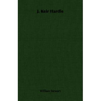 J. Keir Hardie by Stewart & William