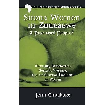 Shona Women in ZimbabweA Purchased People by Chitakure & John