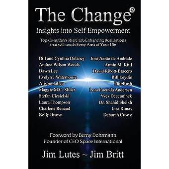 The Change 12 Insights Into Selfempowerment by Britt & Jim