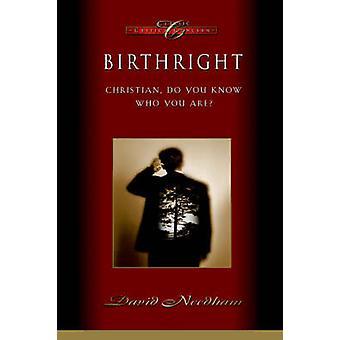 Birthright by Needham & David C.