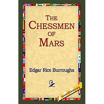 The Chessmen of Mars by Burroughs & Edgar Rice