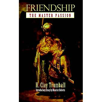Friendship The Master Passion by Trumball & Henry Clay