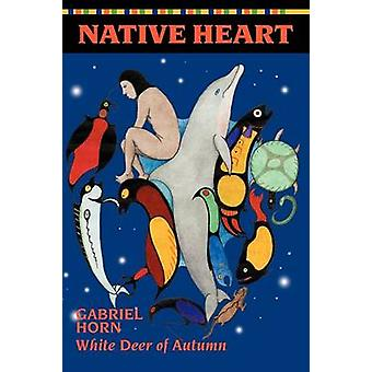 Native Heart by Horn & Gabriel
