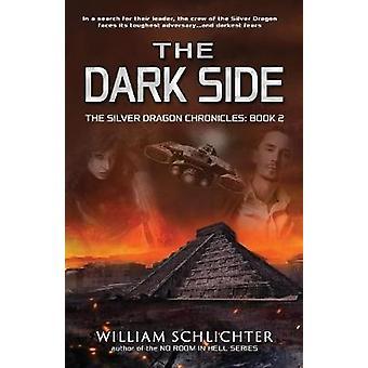 The Dark Side by Schlichter & William