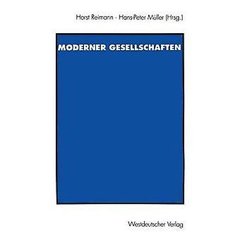 Probleme moderner Gesellschaften  Peter Atteslander zum 65. Geburtstag by Reimann & Horst