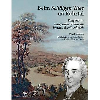 Beim Schlgen Thee im Ruhrtal by Bankmann & Peter