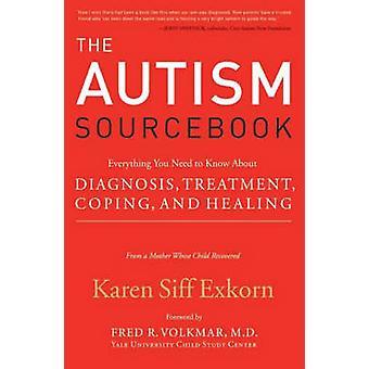 Autism Sourcebook The by Exkorn & Karen Siff