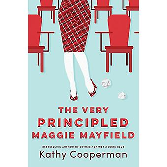 The Very Principled Maggie Mayfield by Kathy Cooperman - 978150390335