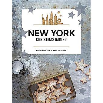New York Christmas Baking by Lisa Nieschlag - 9781760634681 Book