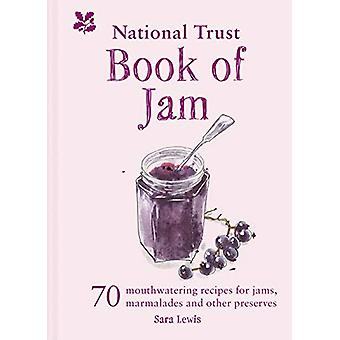 The National Trust Book of Jam - 70 mouthwatering recipes for jams - m