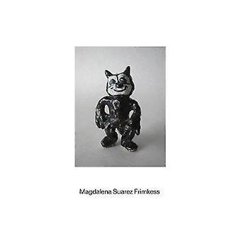 Magdalena Suarez Frimkess by Magdalena Frimkess - 9781942884514 Book