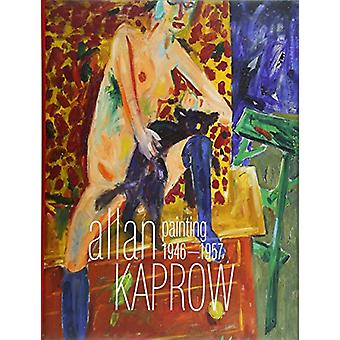 Allan Kaprow - Painting 1946-1957 - A Survey by Andreas Baur - 97838644