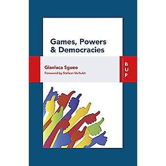 Games - Power and Democracies by Gianluca Sgueo - 9788885486461 Book