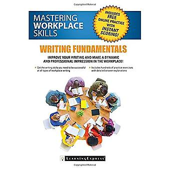 Success for the 21st Century Workplace: Mastering Writing Basics